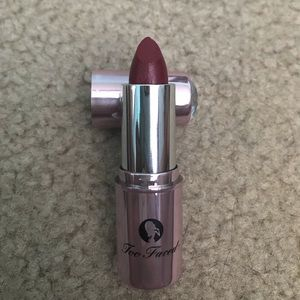 Other - Too Faced Lipstick